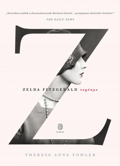 Z : Zelda Fitzgerald regénye