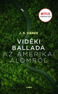 Vance, James David: Vidéki ballada az amerikai álomról