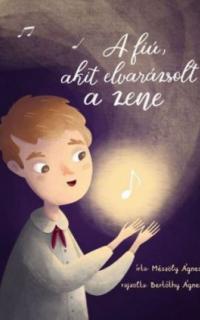 A fiú, akit elvarázsolt a zene