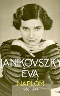 Janikovszky Éva: Naplóm, 1938-1944