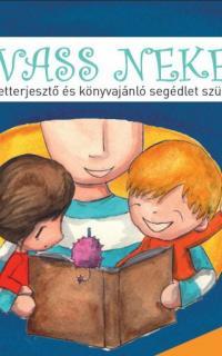 Olvass nekem! : ismeretterjesztő és könyvajánló segédlet szülőknek
