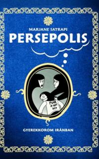 Persepolis: gyerekkorom Iránban