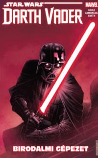 A Sith sötét nagyura: Birodalmi gépezet: Star wars Darth Vader