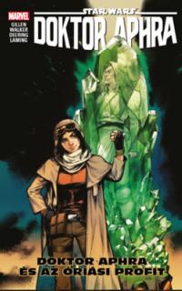 Doktor Aphra és az óriási profit: Star wars Doktor Aphra