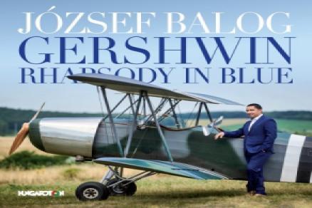 Balog József Gershwin Rhapsody in Blue