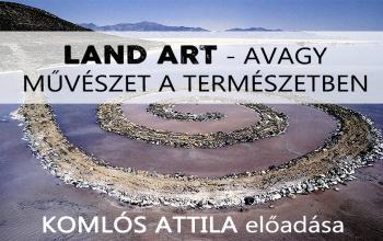 Land art - avagy művészet a természetben
